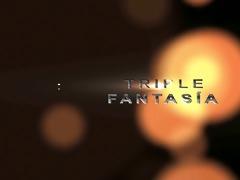 triple fantasia